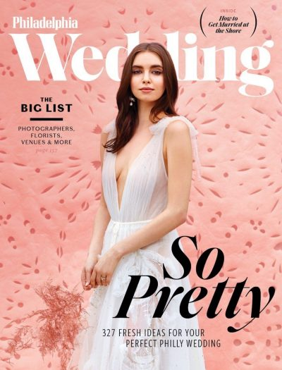 Philadelphia Wedding Magazine Cover Summer Fall 2019